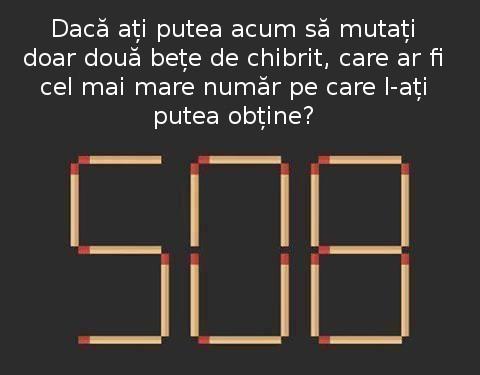 cel_mai_mare_numar_chibrituri_3_cifre